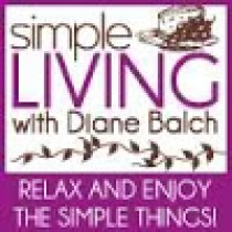 simple living with Diane Balch